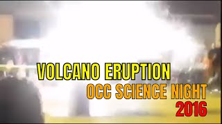 OCC Science Night, 2016 | Volcano Eruption Science Demo