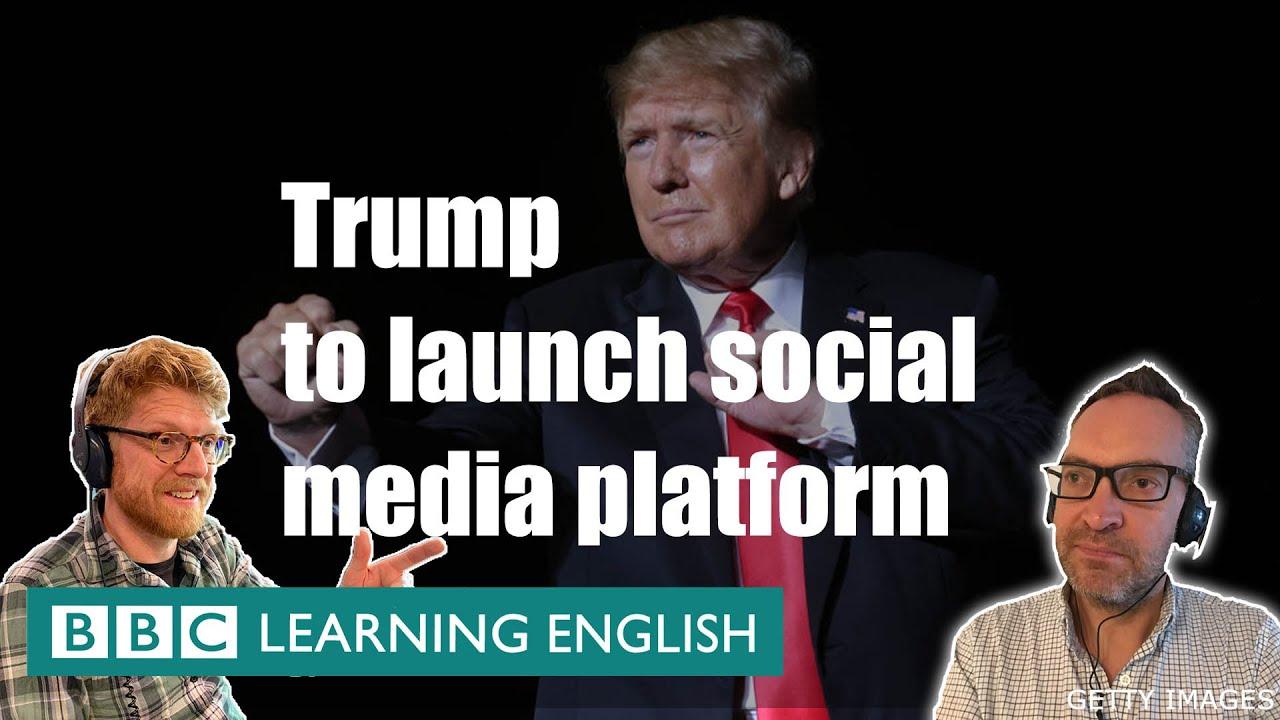Download BBC News Review: Trump to launch new social media platform
