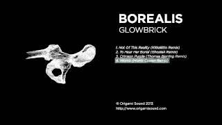 Borealis - Womb (Morris Cowan Remix)