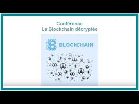 """Conférence """"La Blockchain décryptée"""""""