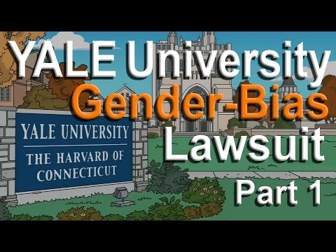Yale University - Gender-Bias Lawsuit - Part 1