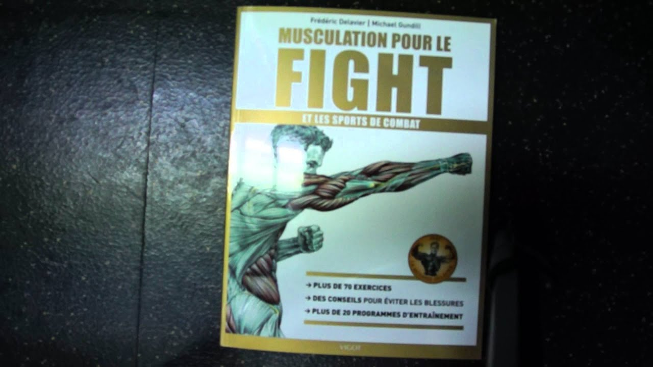 Présention du livre : Musculation pour le fight et les