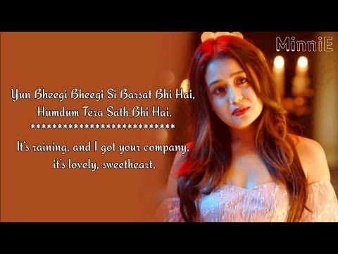bheegi bheegi si lyrics
