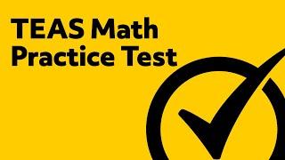 Free TEAS Test Math Practice Test