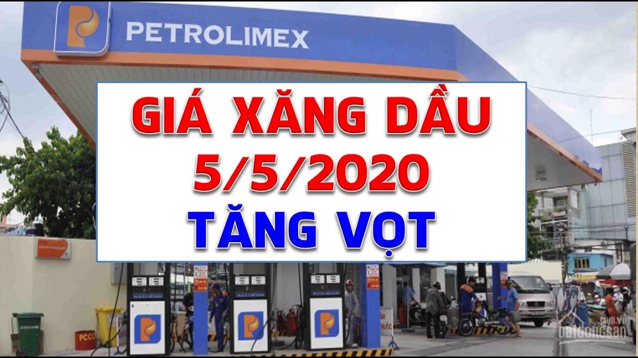 Giá xăng dầu hôm nay 5/5/2020: Tiếp tục tăng vọt lên ngưỡng 22 USD/thùng