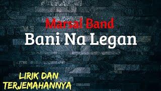 Marsal Band - Bani Na Legan ( Lagu Simalungun)