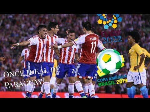 11 Ideal de Paraguay para la Copa América 2019 y las eliminatorias 2022!