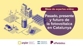 Pasado, presente y futuro de la fotovoltaica en Catalunya