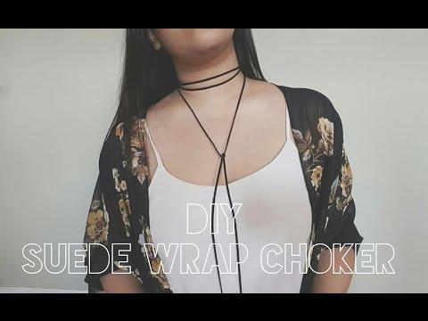 DIY Suede Wrap Choker    Quick & Easy!!!