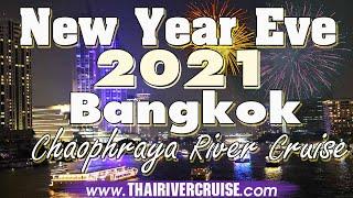 New Year EVE 2020 Bangkok Dinner Cruise Chaophraya Princess Cruise Thailand