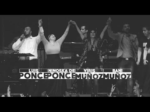 Alabanza y Adoración Ninoska de Ponce, Luis Ponce, Bani y Viris Muñoz- viernes 25 de septiembre,2015
