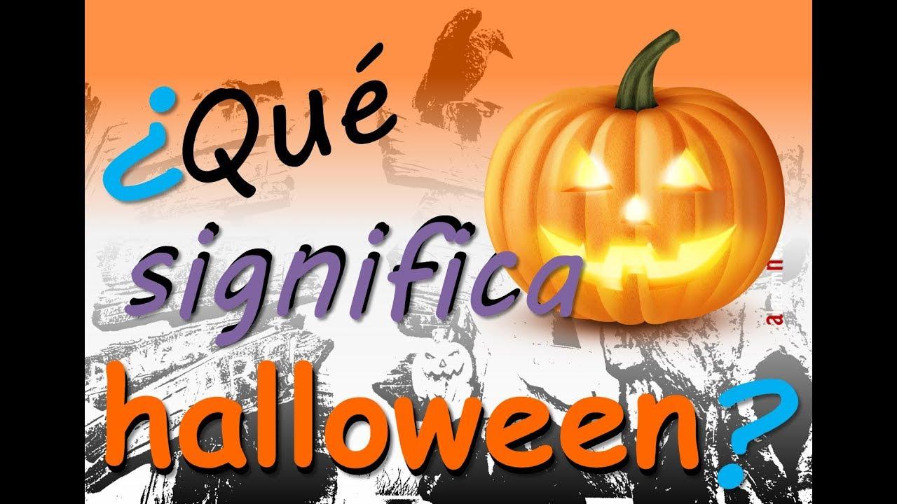 Qué significa Halloween? - YouTube
