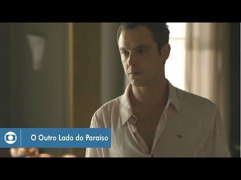 O Outro Lado do Paraíso: capítulo 142 da novela, quinta, 5 de abril, na Globo