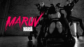MARUV - Maria (Official Dance Video)