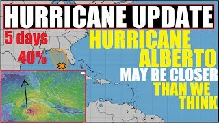 HURRICANE ALBERTO? Gulf Of Mexico National Hurricane Center Says 40% Chance Over 5 days!
