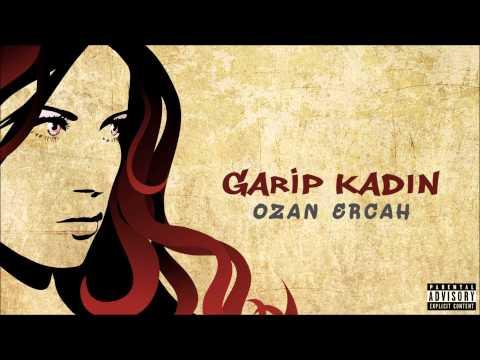 Ozan Ercah - Garip Kadın