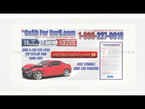 Cash For Cars Sell My Car Junk My Car 1 800 227 9016 Cash