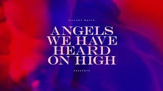 Village Music: Angels We Have Heard on High