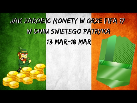 (PEWNY ZAROBEK) JAK ZAROBIC MONETY W GRZE FIFA 17 ULTIMATE TEAM #3 ( DZIEN SWIETEGO PATRYKA )