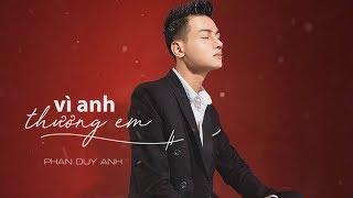 Phan Duy Anh [ MV Audio Lyric ]