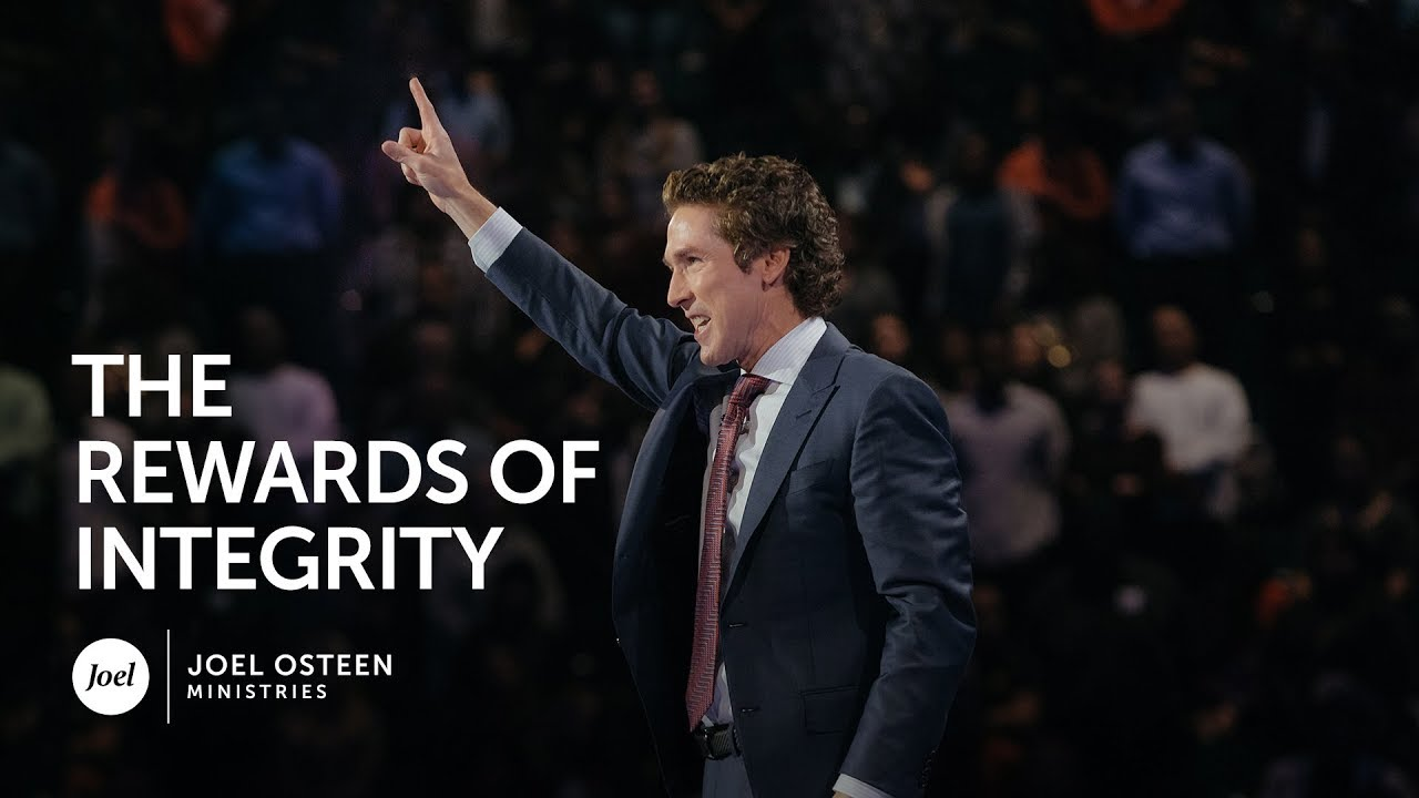 Joel Osteen - The Rewards of Integrity