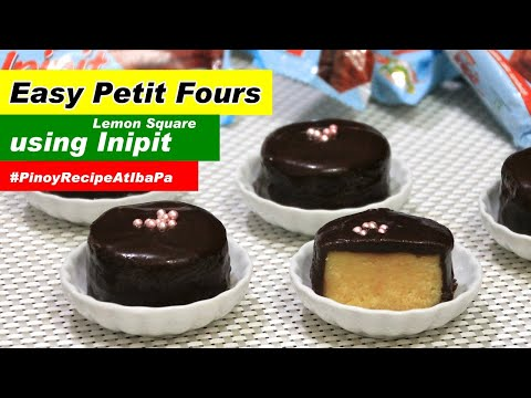INIPIT Petit Four Recipe By Filipino Recipes Portal