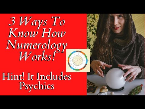 3 Ways To Know How Numerology Works!  Hint It Includes Psychics ❤ Love Tarot