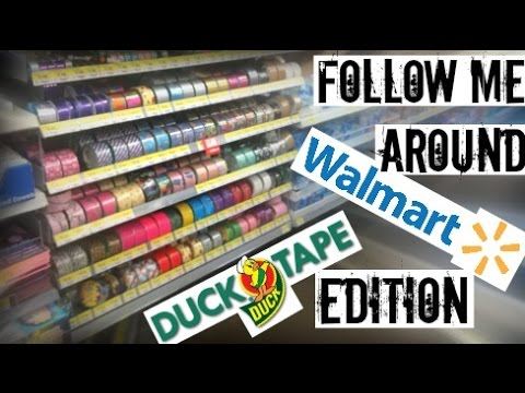 Follow Me Around Walmart - Duct Tape Edition