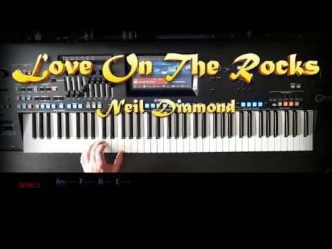 Love On The Rocks - Neil Diamond, Cover, eingespielt mit titelbezogenem  Style auf Yamaha Genos