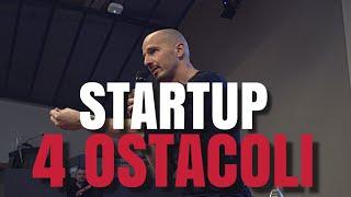 4 classici ostacoli che bloccano la tua startup