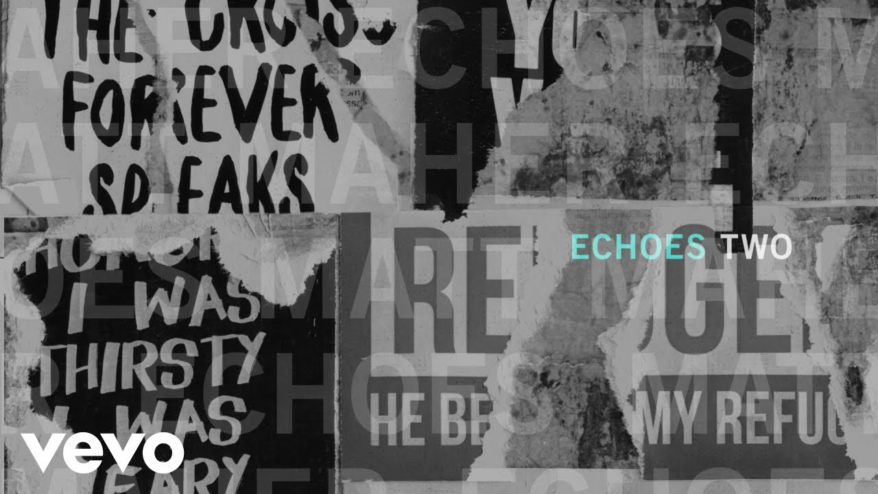 Matt maher echoes two official audio chords chordify hexwebz Images