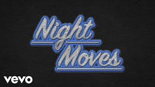 Bob Seger & The Silver Bullet Band - Night Moves (Lyric Video)