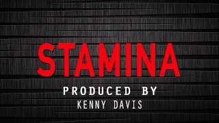 Kenny Davis - Stamina [Grime Instrumental]