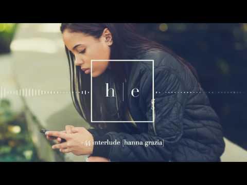 Hanna Grazia - +44 Interlude