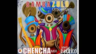 Bambazulú - Chencha