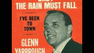 BABY THE RAIN MUST FALL  glenn yarbrough