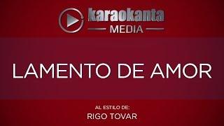 Karaokanta - Rigo Tovar - Lamento de amor