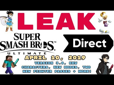 LEAKED April 10, 2019 SMASH ULTIMATE DIRECT | VERSION 3.0, NEW CHARACTER, NEXT FIGHTER PASS + MORE! thumbnail