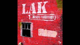 L.A.K  - ...Nichts eingebüßt  (2018) Full Album