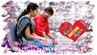 Love Me Again - A telugu short film (with English subtitles) || by kkr