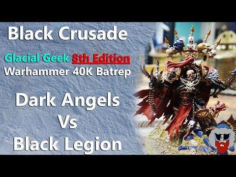 Black Legion VS Dark Angels - Warhammer 40K Batrep - 2,000pts