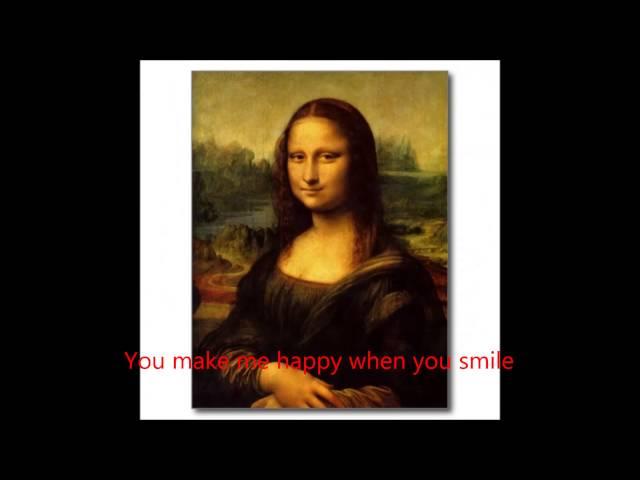 You Make Me Happy When You Smile