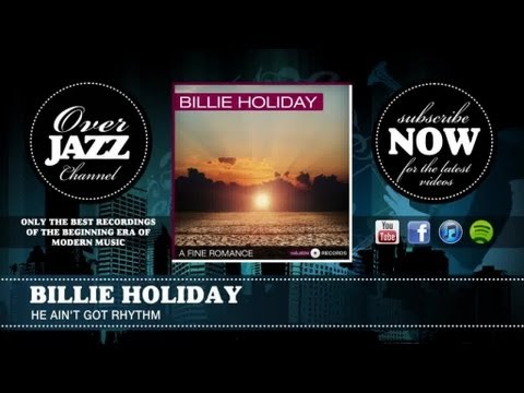 Billie Holiday - He Ain't Got Rhythm (1937) mp3