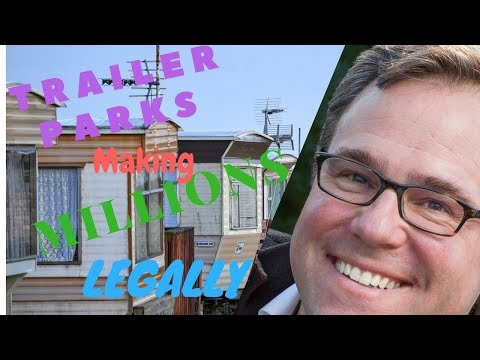 Legally Making Millions at Trailer Parks | BloomerBoomer