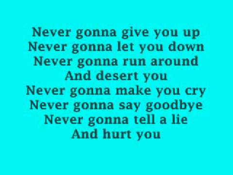 Rick Astley Never Gonna Give You Up Lyrics. - YouTube