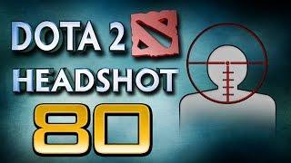 Dota 2 Headshot v80.0