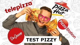 TEST PIZZY (PIZZA HUT, PIZZA STATION, TELEPIZZA, DA GRASSO) - DOSTAWA DO DOMU