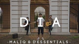 Dia - Maliq & D'Essentials (Hanif Andarevi Cover)