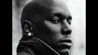 Tyrese - Put Up With Me