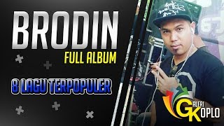 BRODIN Full Album 2018 Lagu Dangdut Koplo Nostalgia New Pallapa